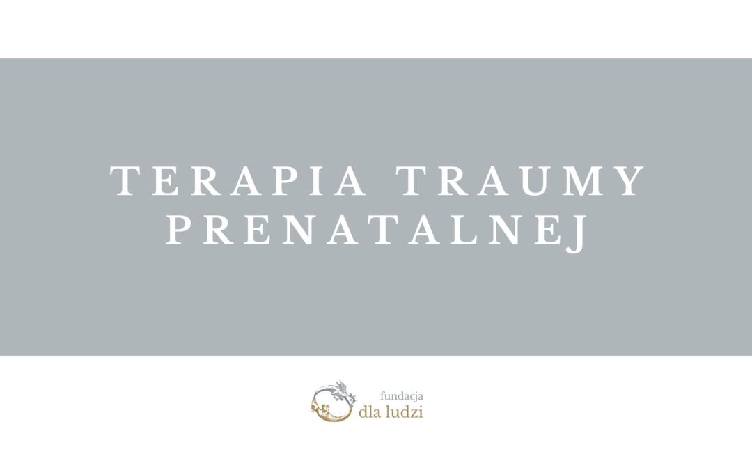 """Kurs """"Trauma prenatalna"""" – III zjazd"""
